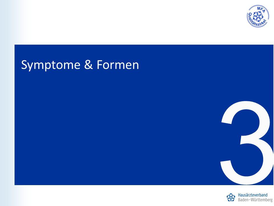 Symptome & Formen 3 11