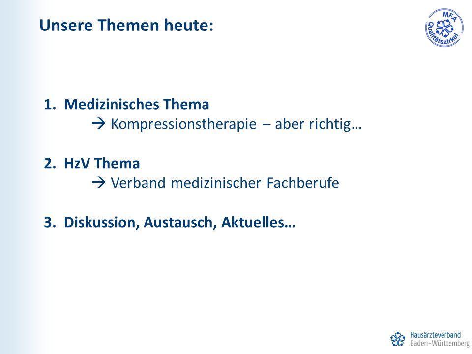 Unsere Themen heute: Medizinisches Thema