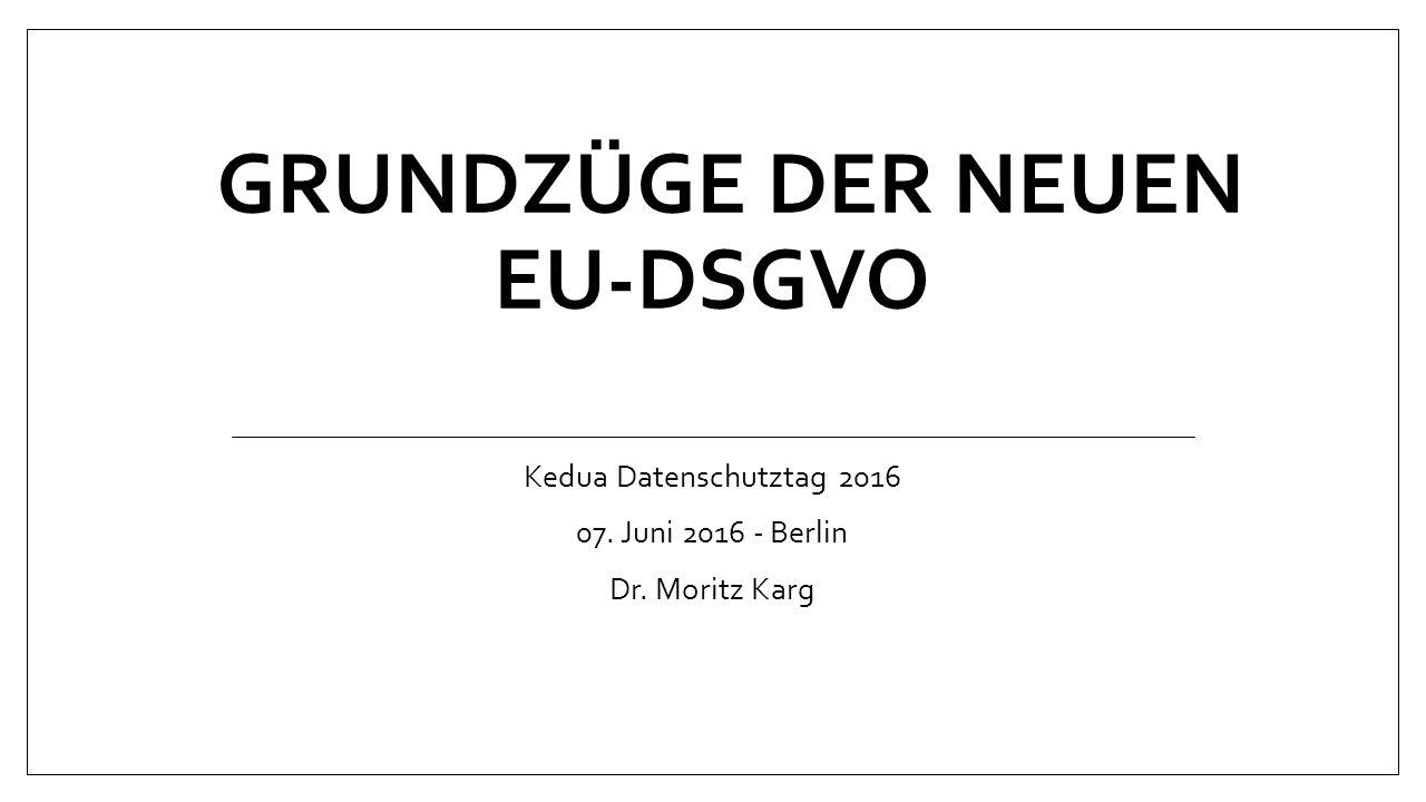Grundzüge der neuen EU-DSGVO