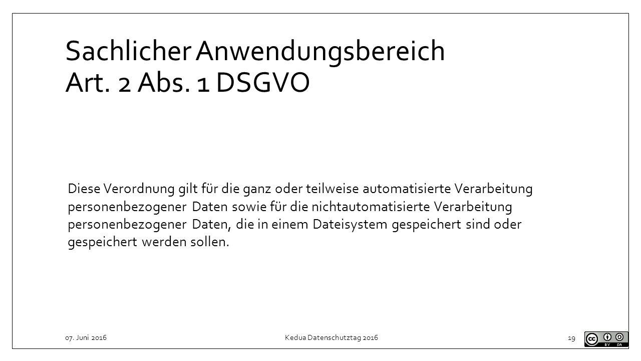 Sachlicher Anwendungsbereich Art. 2 Abs. 1 DSGVO