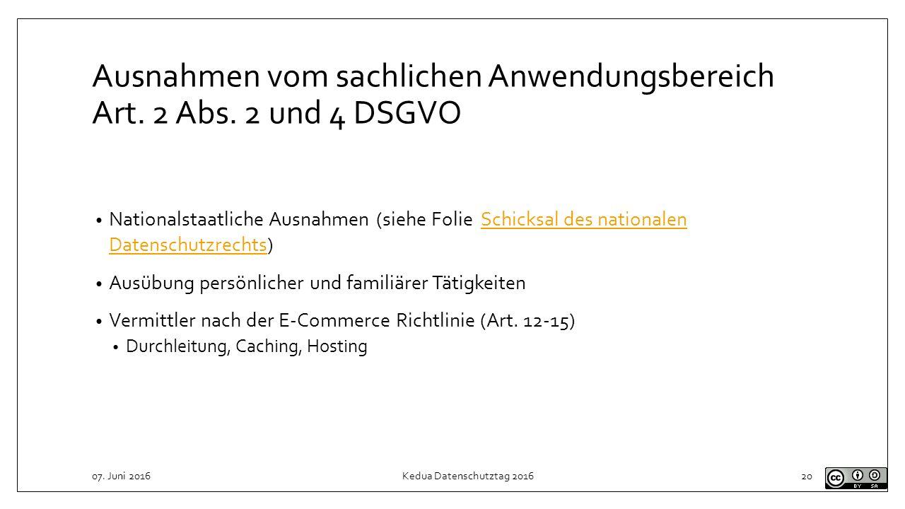 Ausnahmen vom sachlichen Anwendungsbereich Art. 2 Abs. 2 und 4 DSGVO