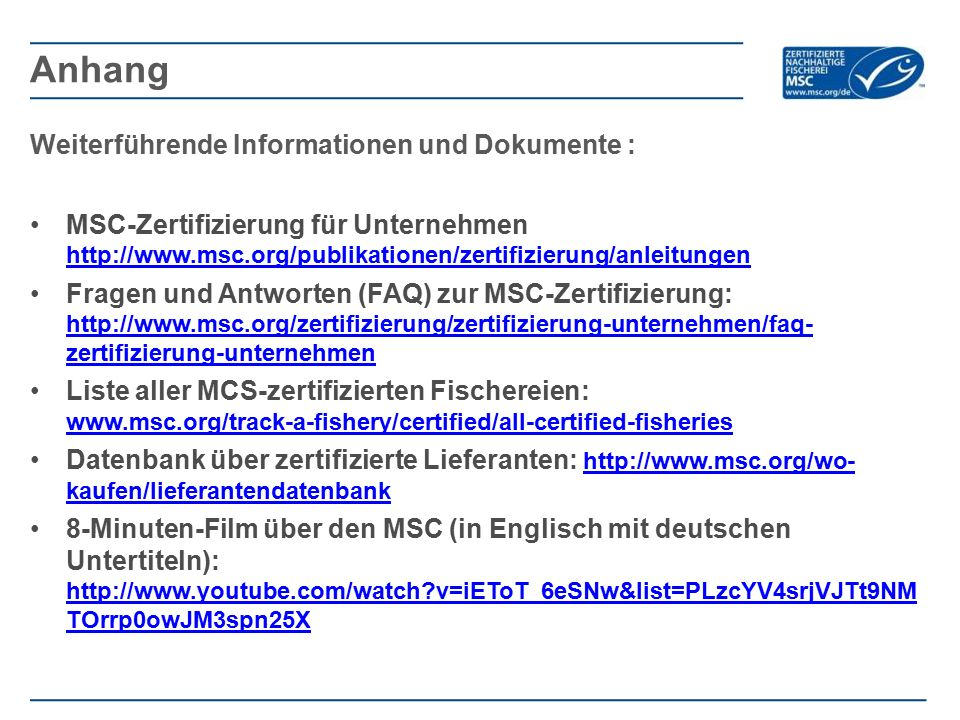 Anhang Weiterführende Informationen und Dokumente :