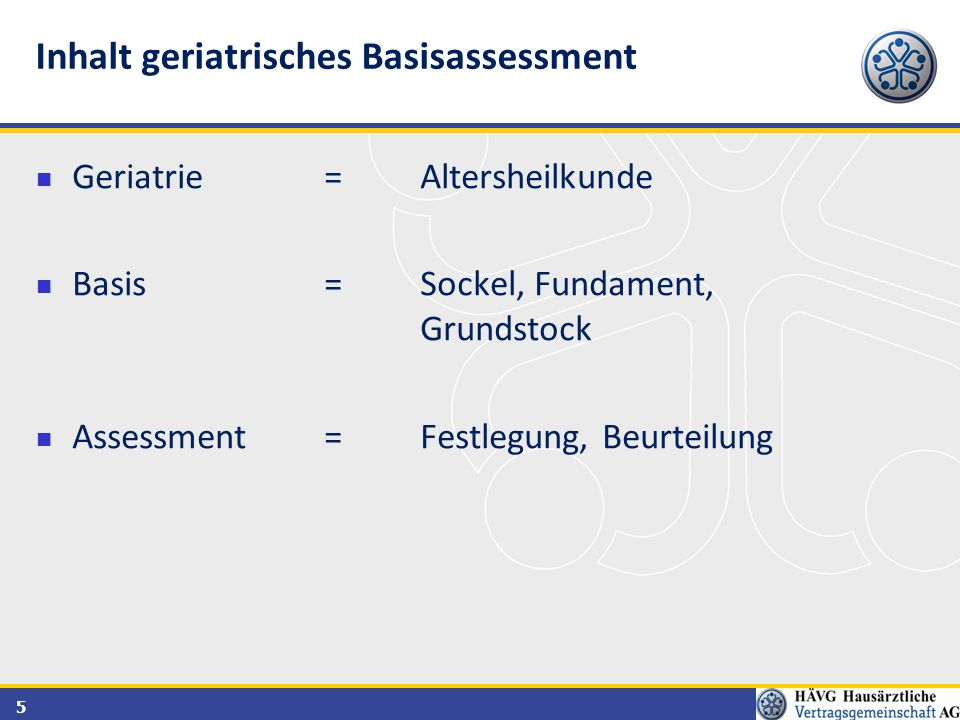 Inhalt geriatrisches Basisassessment