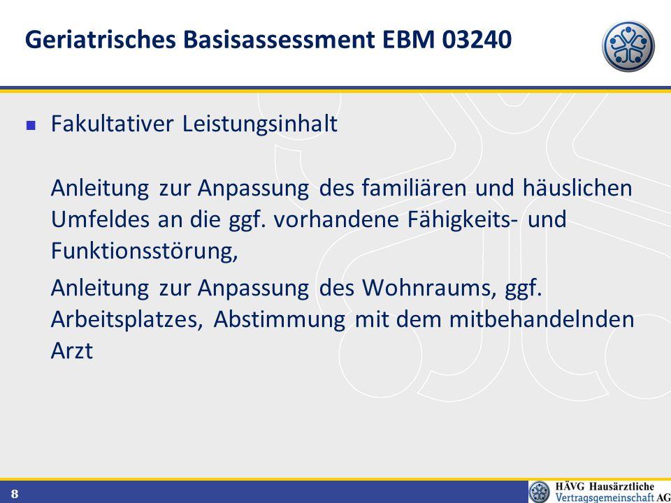 Geriatrisches Basisassessment EBM 03240