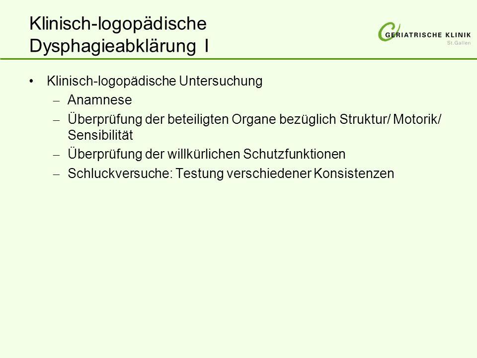 Klinisch-logopädische Dysphagieabklärung I