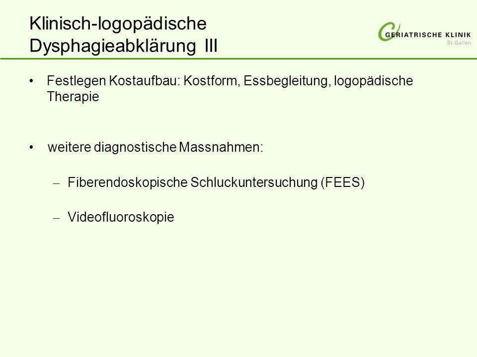 Klinisch-logopädische Dysphagieabklärung III