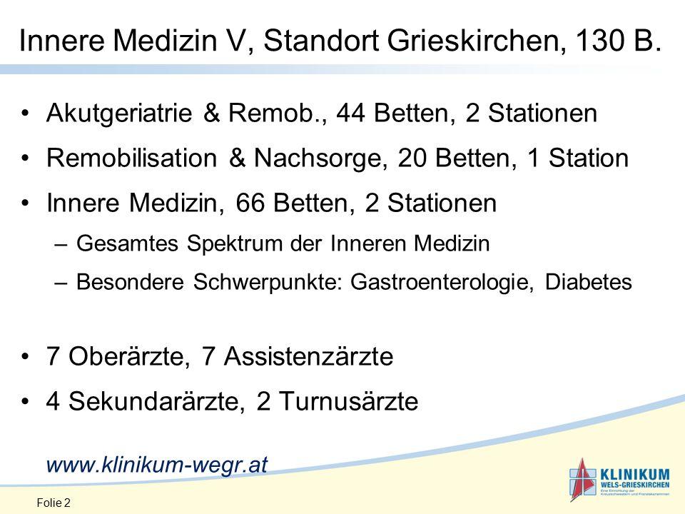 Innere Medizin V, Standort Grieskirchen, 130 B.