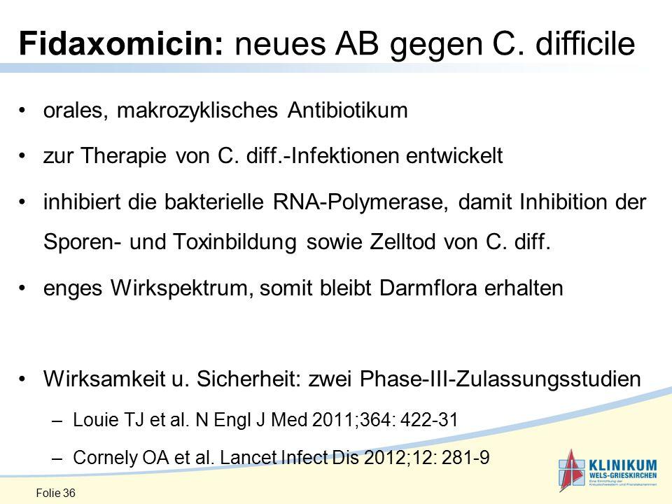 Fidaxomicin: neues AB gegen C. difficile