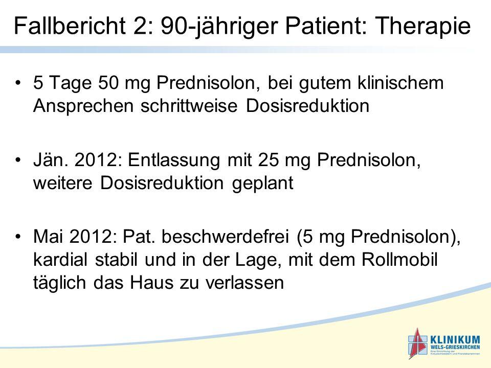Fallbericht 2: 90-jähriger Patient: Therapie