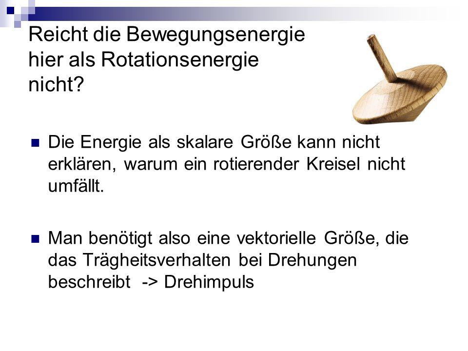 Reicht die Bewegungsenergie hier als Rotationsenergie nicht