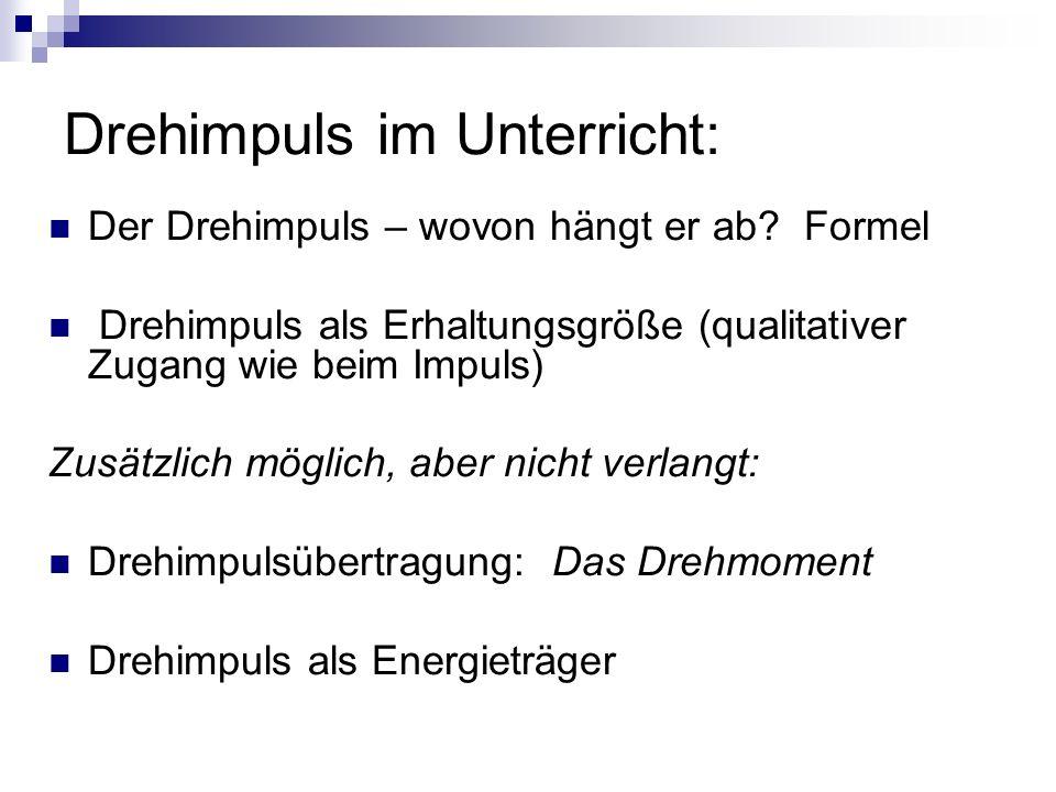 Drehimpuls im Unterricht: