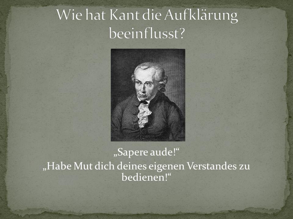 Wie hat Kant die Aufklärung beeinflusst