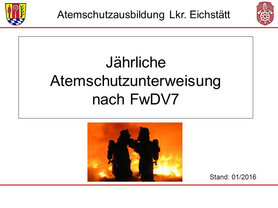 Jährliche Atemschutzunterweisung nach FwDV7