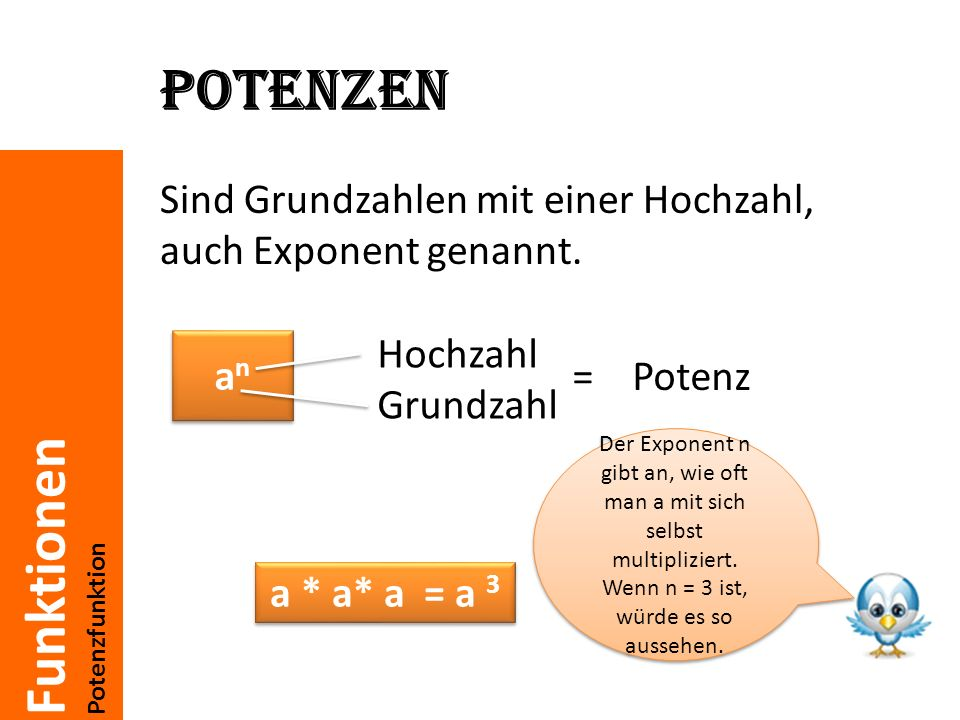 Potenzen Sind Grundzahlen mit einer Hochzahl, auch Exponent genannt.