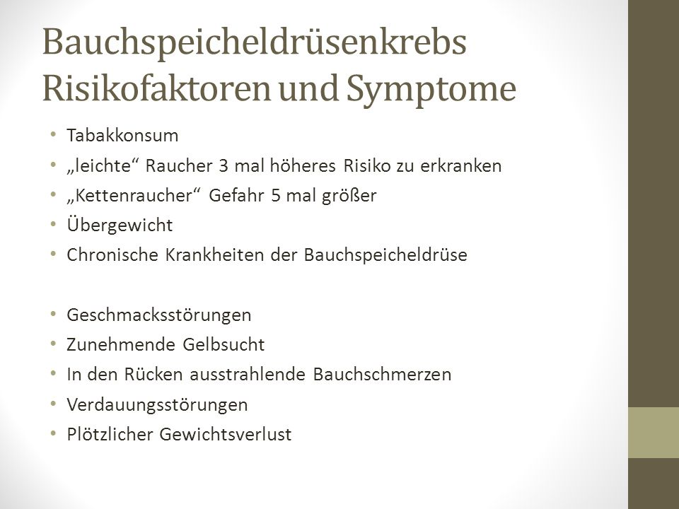 Bauchspeicheldrüsenkrebs Risikofaktoren und Symptome
