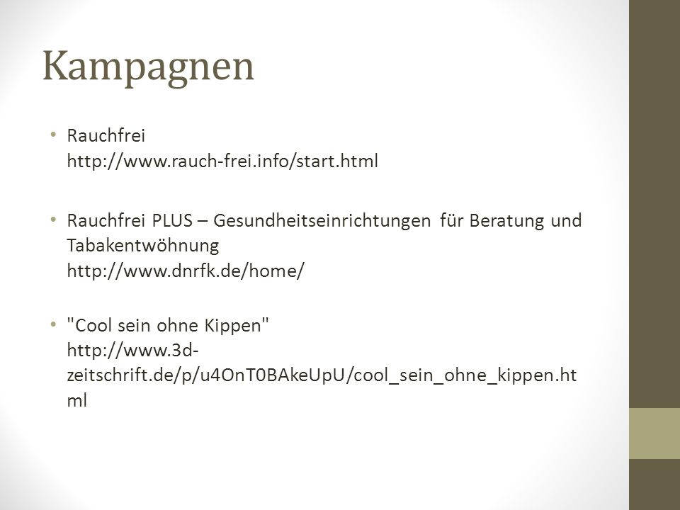 Kampagnen Rauchfrei http://www.rauch-frei.info/start.html