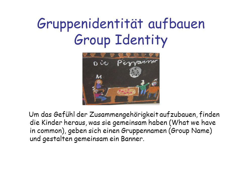 Gruppenidentität aufbauen Group Identity