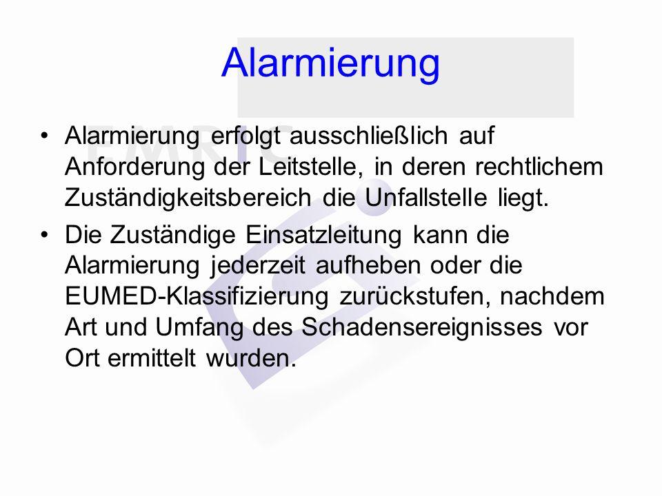 Alarmierung Alarmierung erfolgt ausschließlich auf Anforderung der Leitstelle, in deren rechtlichem Zuständigkeitsbereich die Unfallstelle liegt.