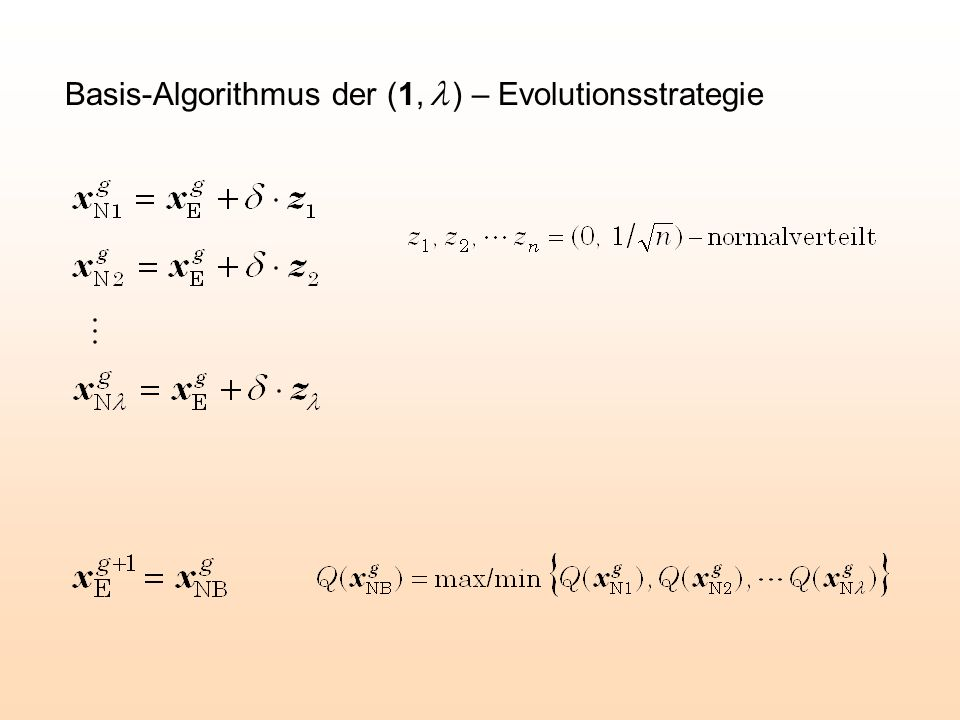 Basis-Algorithmus der (1, l ) – Evolutionsstrategie