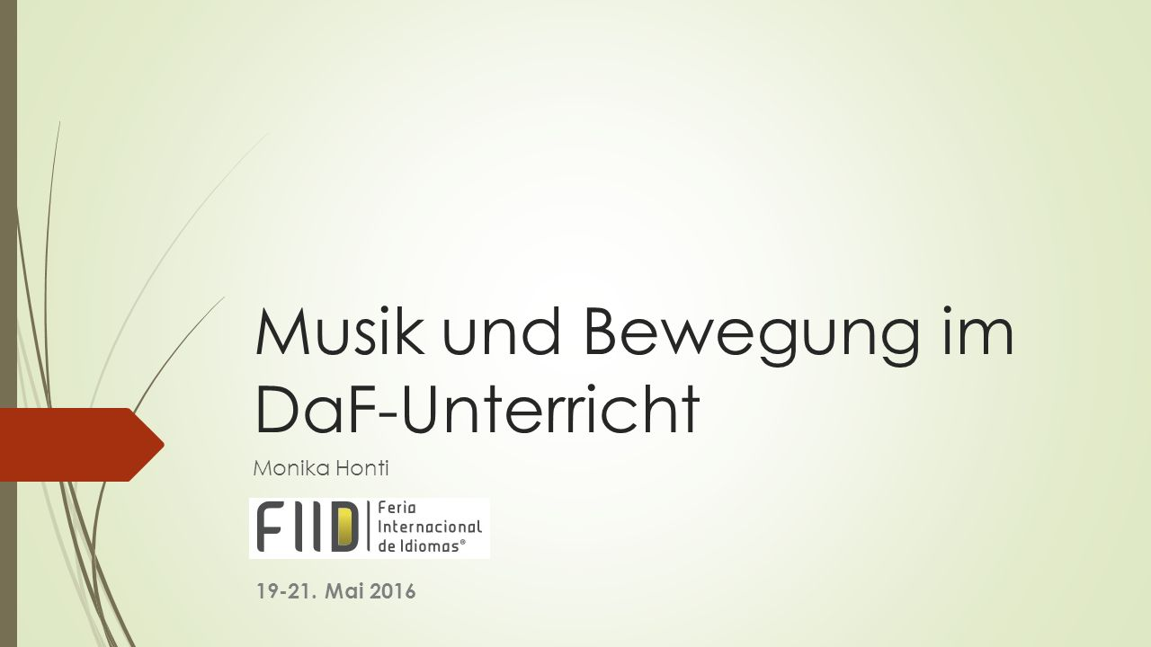 Musik und Bewegung im DaF-Unterricht
