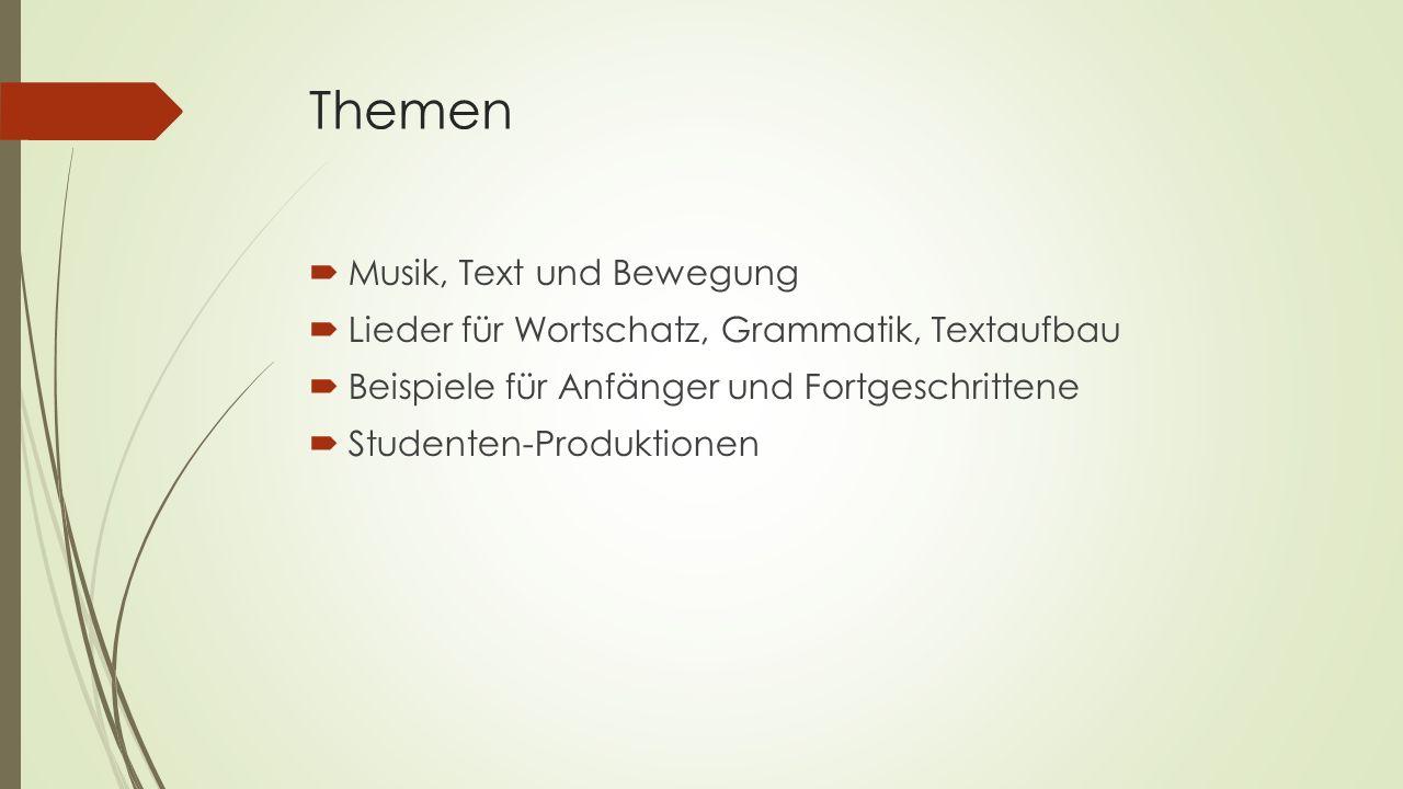 Themen Musik, Text und Bewegung
