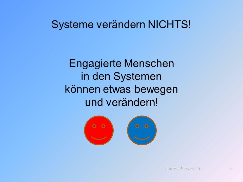 Systeme verändern NICHTS!