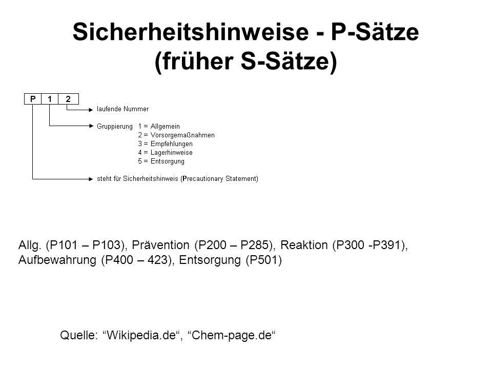 Sicherheitshinweise - P-Sätze (früher S-Sätze)