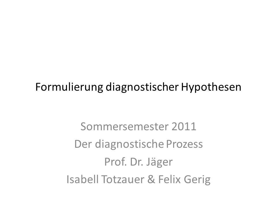 Formulierung diagnostischer Hypothesen