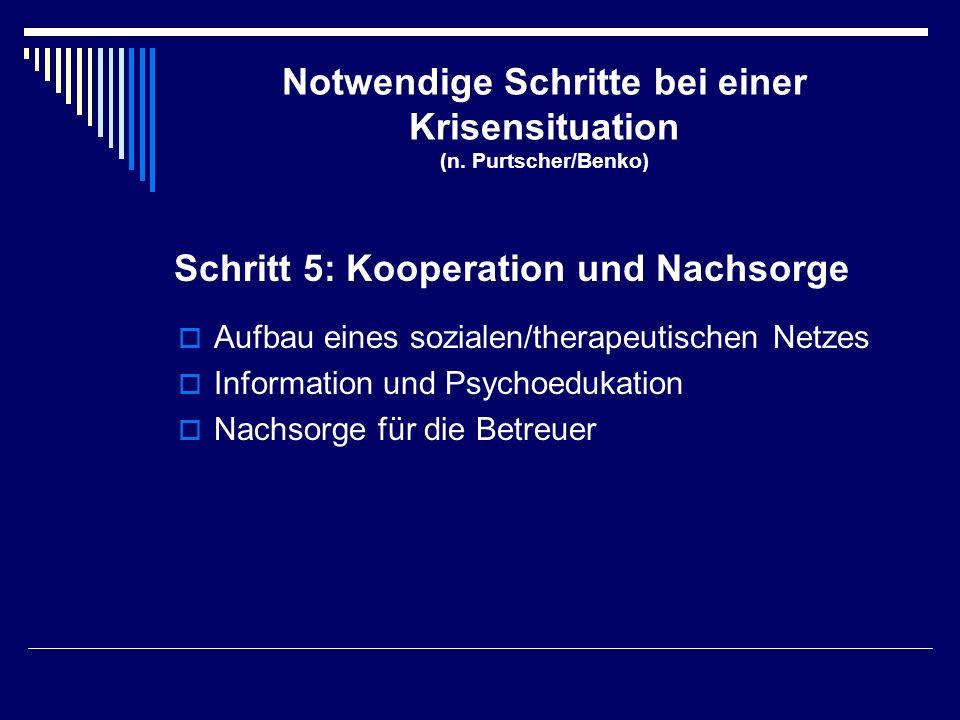 Notwendige Schritte bei einer Krisensituation (n. Purtscher/Benko)
