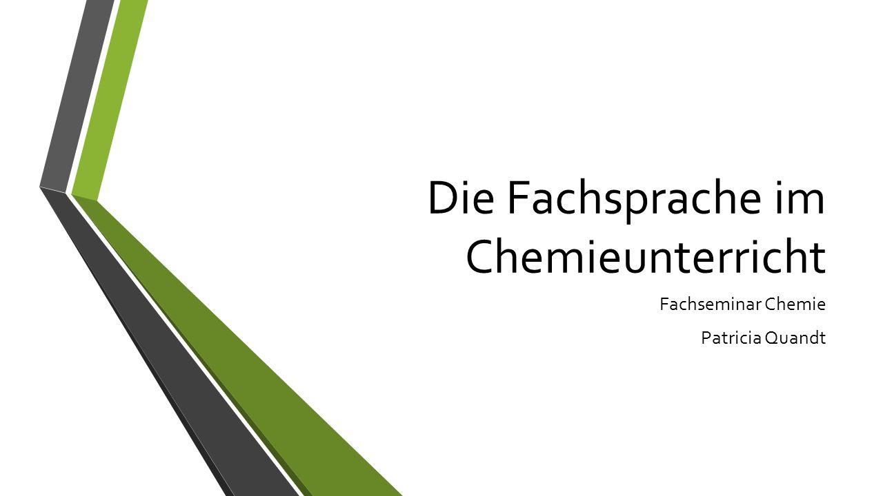 Die Fachsprache im Chemieunterricht