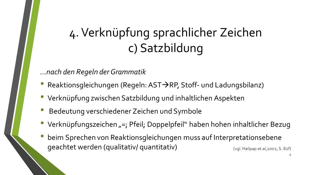 4. Verknüpfung sprachlicher Zeichen c) Satzbildung