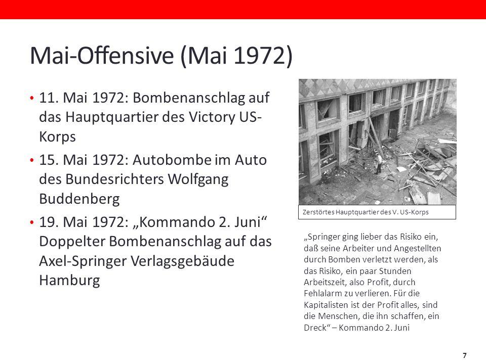 Mai-Offensive (Mai 1972) 11. Mai 1972: Bombenanschlag auf das Hauptquartier des Victory US-Korps.