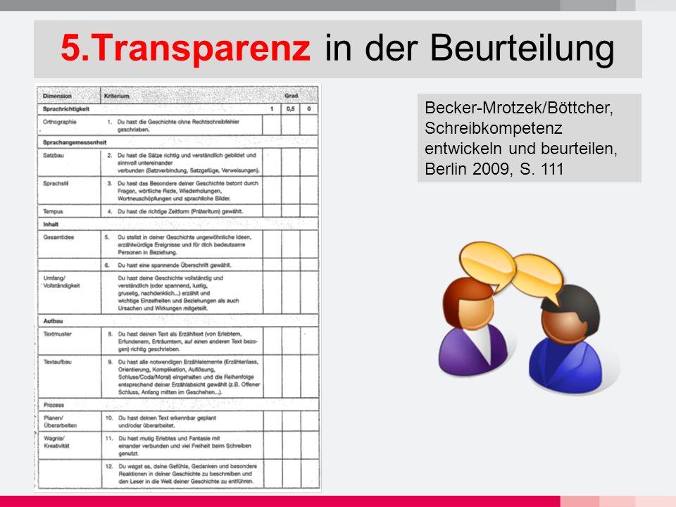 5.Transparenz in der Beurteilung