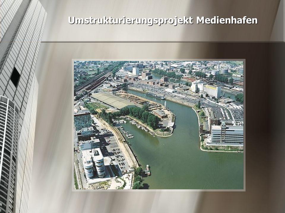 Umstrukturierungsprojekt Medienhafen