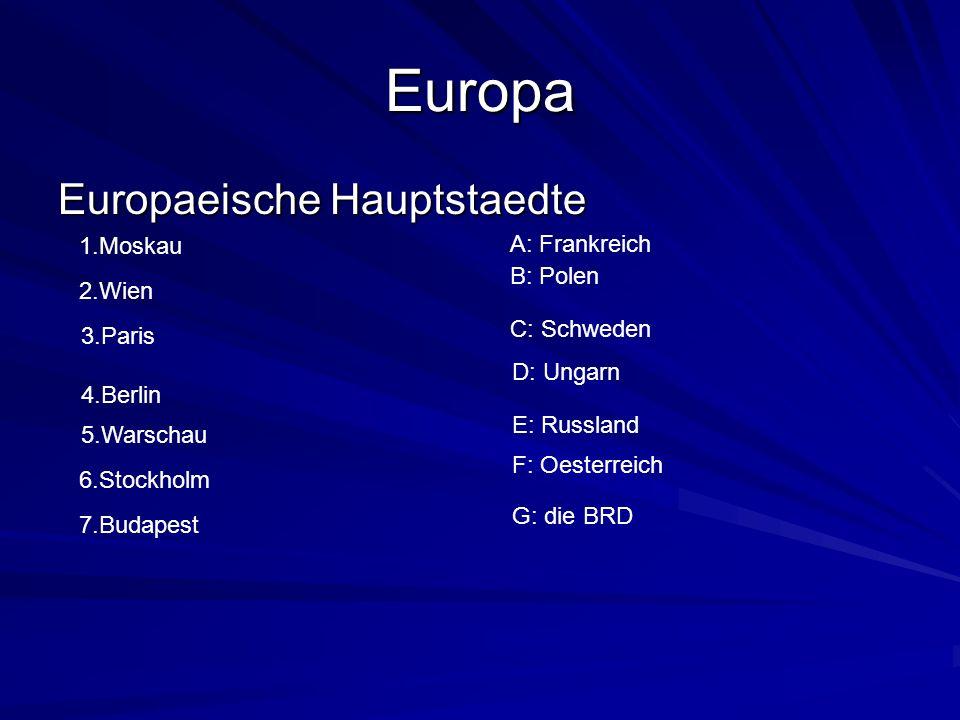 Europa Europaeische Hauptstaedte 1.Moskau A: Frankreich B: Polen