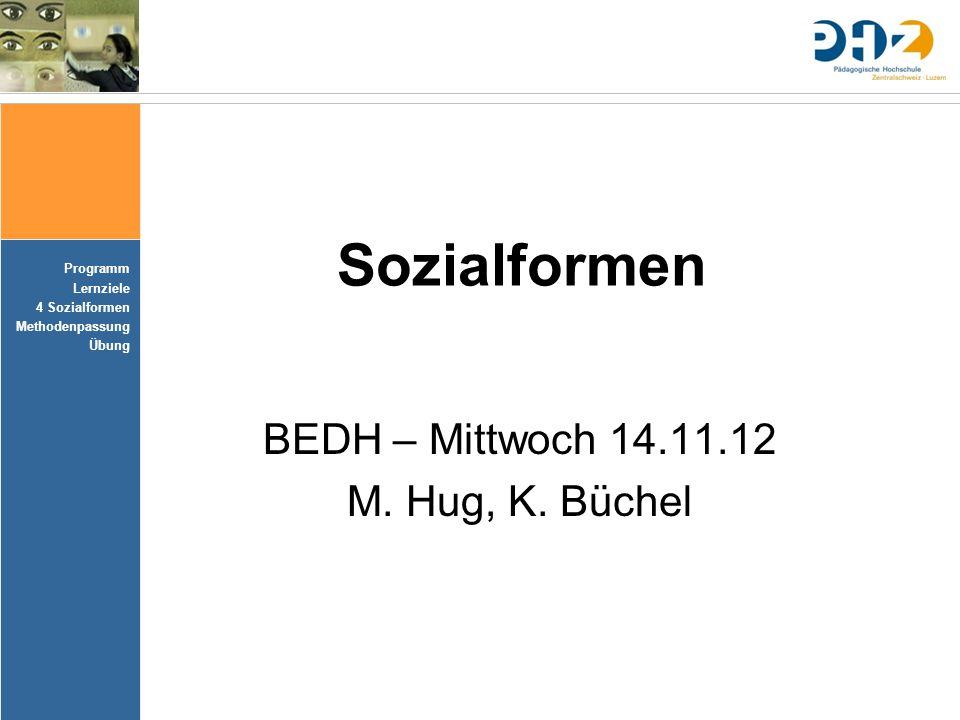 BEDH – Mittwoch 14.11.12 M. Hug, K. Büchel