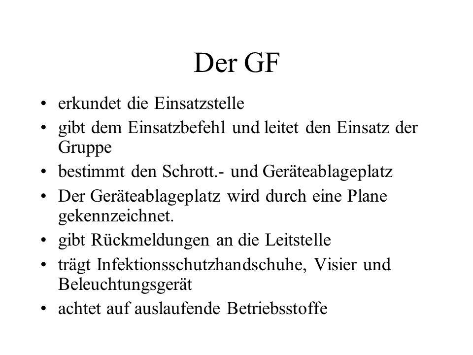 Der GF erkundet die Einsatzstelle