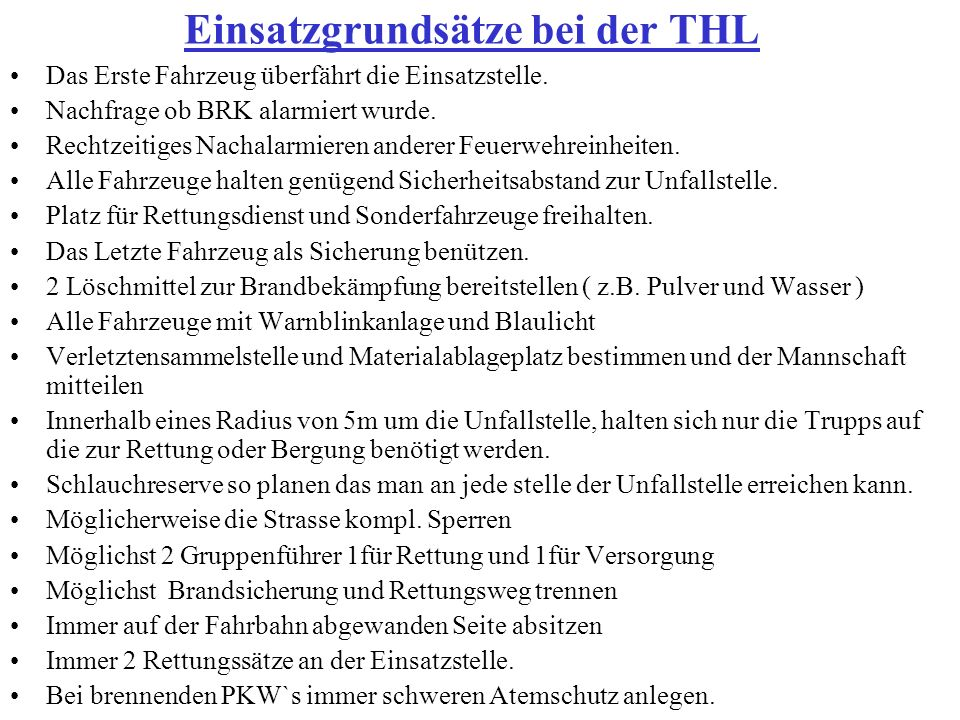 Einsatzgrundsätze bei der THL