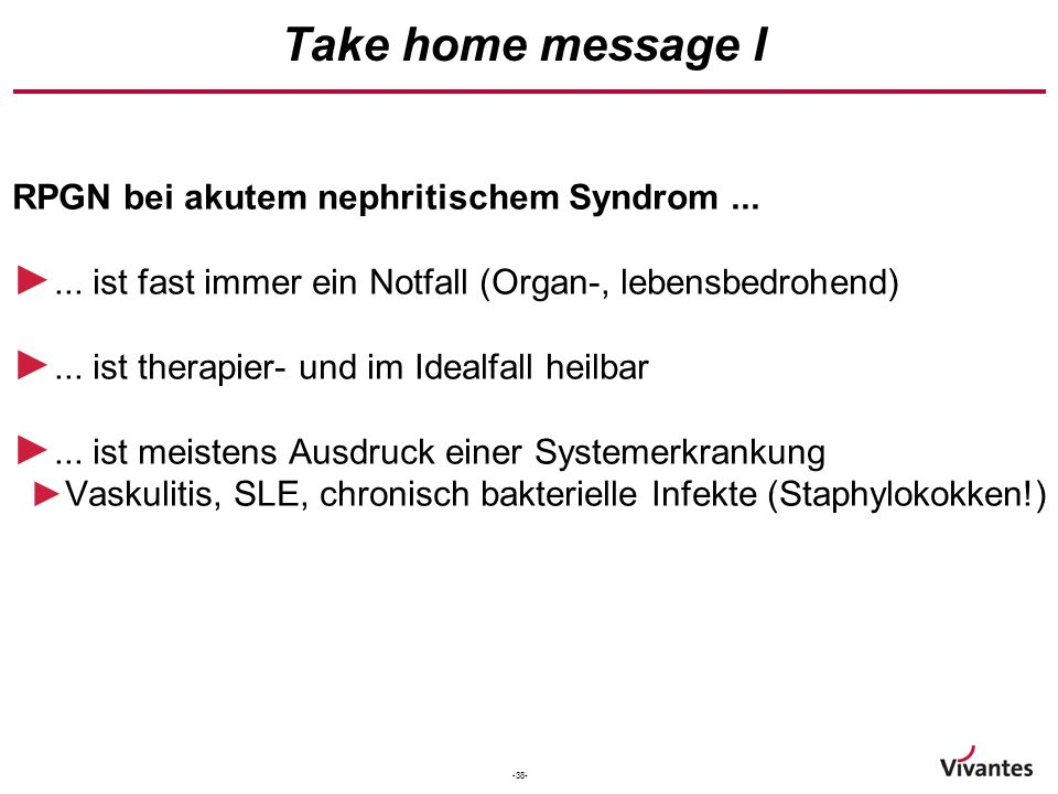 Take home message I RPGN bei akutem nephritischem Syndrom ...