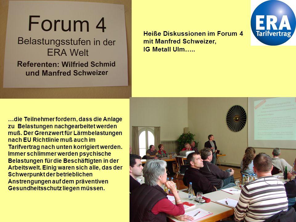 Heiße Diskussionen im Forum 4 mit Manfred Schweizer, IG Metall Ulm…..