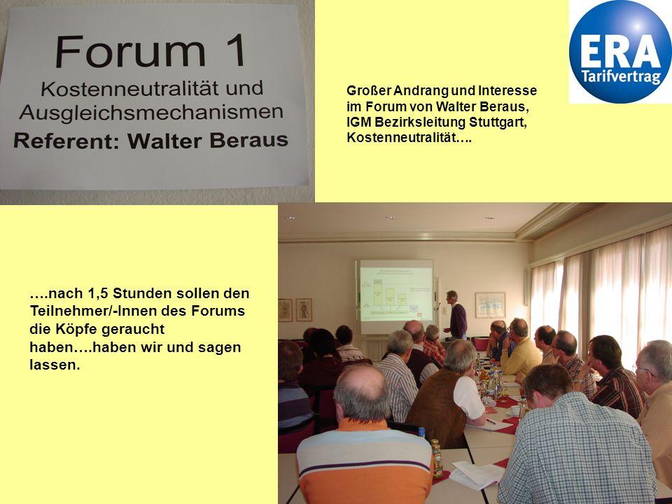 Großer Andrang und Interesse im Forum von Walter Beraus, IGM Bezirksleitung Stuttgart, Kostenneutralität….