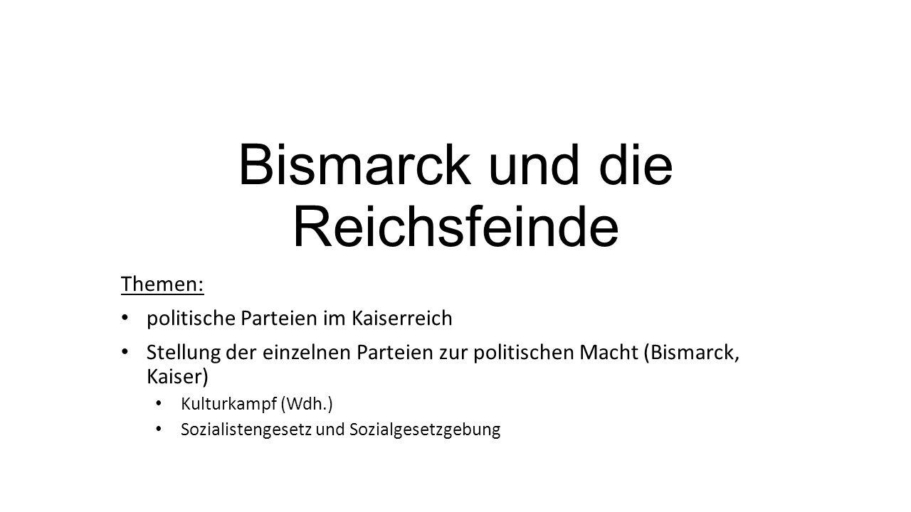 Bismarck und die Reichsfeinde