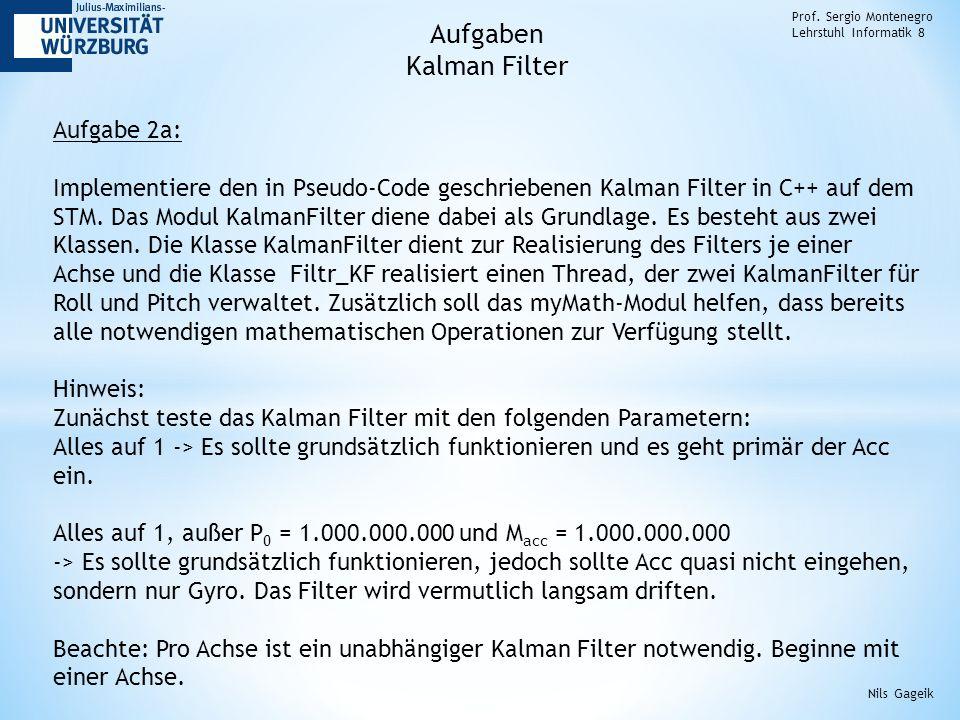 Aufgaben Kalman Filter Aufgabe 2a: