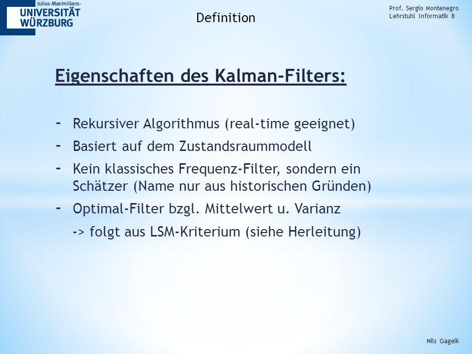 Eigenschaften des Kalman-Filters: