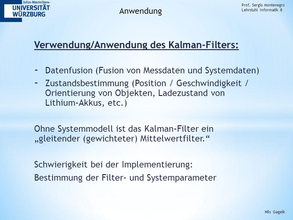 Verwendung/Anwendung des Kalman-Filters: