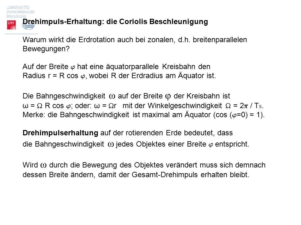Drehimpuls-Erhaltung: die Coriolis Beschleunigung