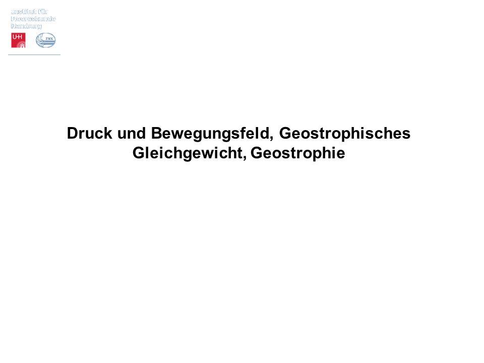 Druck und Bewegungsfeld, Geostrophisches Gleichgewicht, Geostrophie