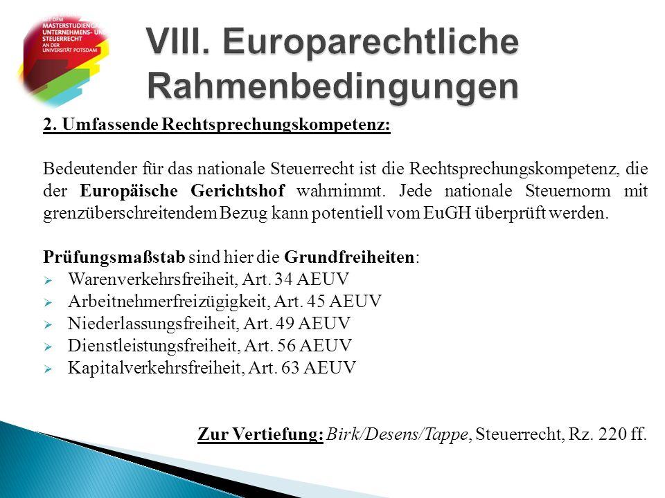 VIII. Europarechtliche Rahmenbedingungen