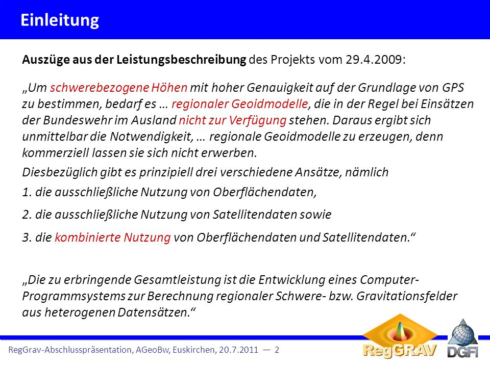 Einleitung Auszüge aus der Leistungsbeschreibung des Projekts vom 29.4.2009: