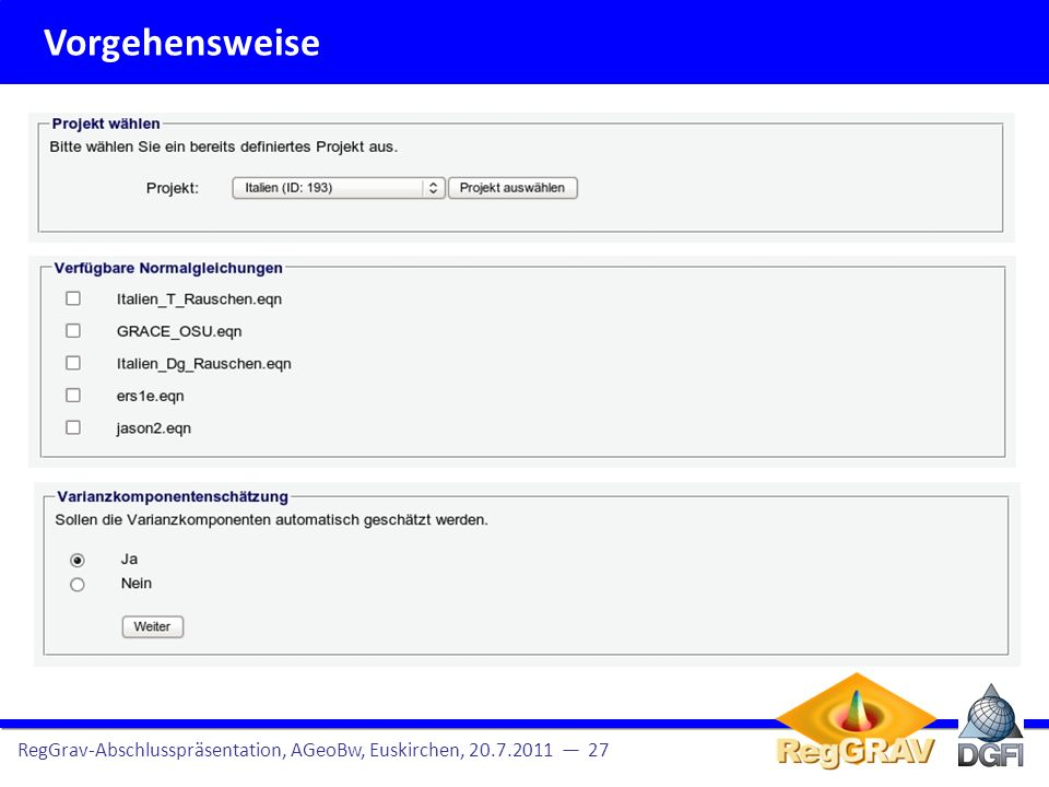 Vorgehensweise RegGrav-Abschlusspräsentation, AGeoBw, Euskirchen, 20.7.2011 — 27